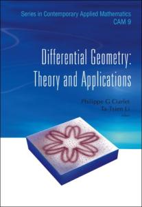Differential Geometry: Theory and Applications