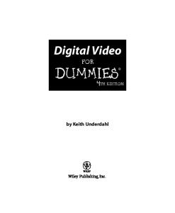 Digital Video For Dummies, 4th Edition (For Dummies (Computer Tech))