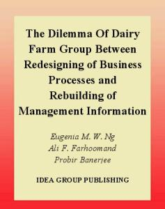 Dilemma of Dairy Farm Group between Redesigning of Business Processes and Rebuilding of Management Information Systems