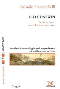 Dio e Darwin. Natura e uomo tra evoluzione e creazione
