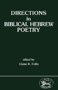 Directions in Biblical Hebrew Poetry (JSOT Supplement Series)