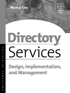 Directory Services: Design, Implementation and Management (Enterprise Computing)