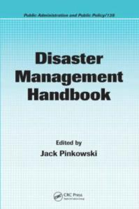 Disaster Management Handbook (Public Administration and Public Policy)