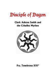 Disciple of Dagon - Clark Ashton Smith and the Cthulhu Mythos