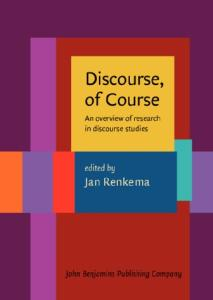 Discourse, of Course: An overview of research in discourse studies