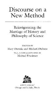 Discourse on a New Method: Reinvigorating the Marriage of History and Philosophy of Science