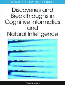 Discoveries and Breakthroughs in Cognitive Informatics and Natural Intelligence (Advances in Cognitive Informatics and Natural Intelligence (Acini) Book Series)