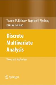Discrete Multivariate Analysis: Theory and Practice