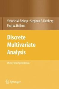 Discrete Multivariate Analysis, Theory and Practice