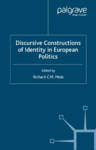Discursive Constructions of Identity in European Politics (Language and Globalization)