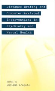 Distance Writing and Computer-Assisted Interventions in Psychiatry and Mental Health (Developments in Clinical Psychology)