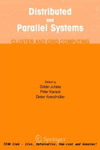 Distributed & Parallel Systems - Cluster & Grid computing