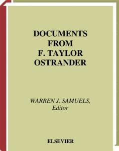 Documents from F. Taylor Ostrander, Volume 23B (Research in the History of Economic Thought and Methodology)