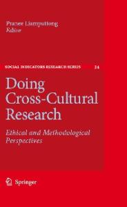 Doing Cross-Cultural Research: Ethical and Methodological Perspectives (Social Indicators Research Series)