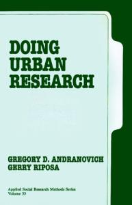 Doing Urban Research (Applied Social Research Methods Series vol.33)