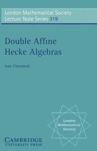 Double Affine Hecke Algebras (London Mathematical Society Lecture Note Series)