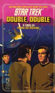 Double, Double (Star Trek, No 45)
