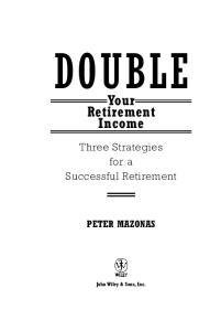 Double Your Retirement Income: Three Strategies for a Successful Retirment