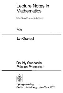 Doubly Stochastic Poisson Processes