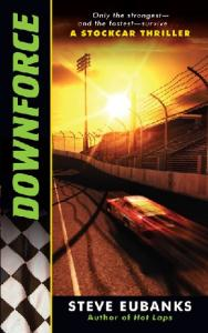 Downforce: A Stockcar Thriller