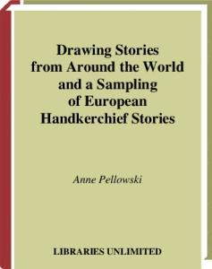 Drawing Stories from around the World and a Sampling of European Handkerchief Stories