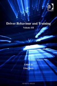 Driver Behaviour and Training, Vol. 3 (Human Factors in Road and Rail Transport)