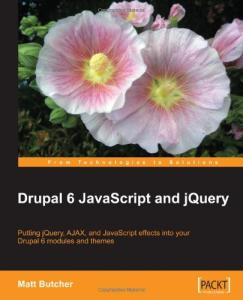 Drupal 6 JavaScript and jQuery CD
