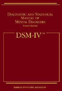 Dsm IV: Diagnostic and Statistical Manual of Mental Disorders