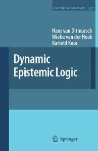 Dynamic Epistemic Logic (Synthese Library, 337)