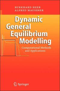 Dynamic general equilibrium modelling