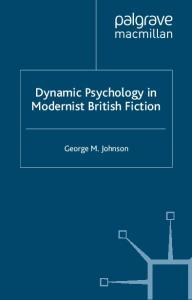 Dynamic Psychology in Modern British Fiction