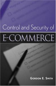 E-Commerce: A Control and Security Guide