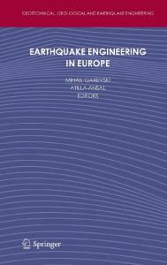Earthquake Engineering in Europe