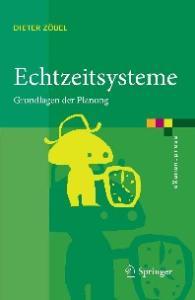 Echtzeitsysteme: Grundlagen der Planung (eXamen.press) (German Edition)