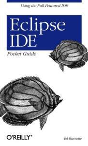 Eclipse IDE: pocket guide