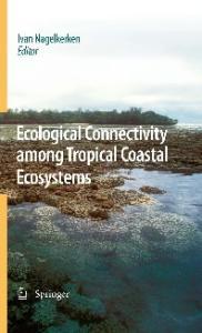 Ecological Connectivity Among Tropical Coastal Ecosystems