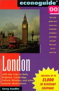 Econoguide 2000 London: With Day Trips to Bath, Brighton, Cambridge, Oxford, Windsor, and Other Popular Destinations