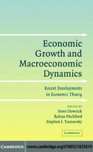 Economic Growth and Macroeconomic Dynamics: Recent Developments in Economic Theory
