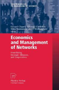 Economics and management of networks: franchising, strategic alliances, and cooperatives