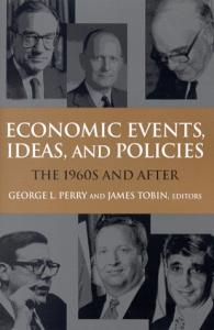Economics, Events, Ideas, and Policies The 60s and After