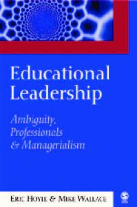 Educational Leadership: Ambiguity, Professionals and Managerialism