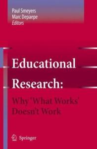 Educational Research: Why 'What works' doesn't work