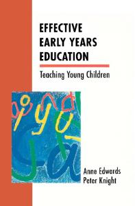Effective Early Years Education: Teaching Young Children