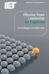 Effective Team Leadership for Engineers