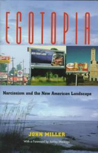 Egotopia: Narcissism and the New American Landscape