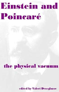 Einstein and Poincare: the physical vacuum