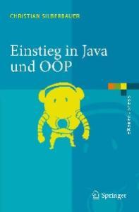 Einstieg in Java und OOP (eXamen.press) (German Edition)