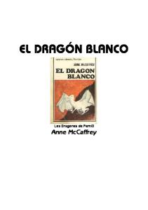 El Dragon Blanco