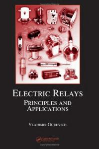 Electric Relays: Principles and Applications