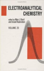 Electroanalytical Chemistry: Volume 20 (Electroanalytical Chemistry: a Series of Advances)
